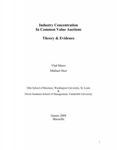 Industry Concentration In Common Value Auctions Theory Evidence