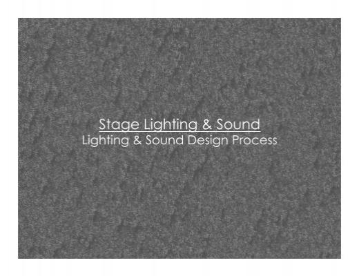 Light And Sound Design Process