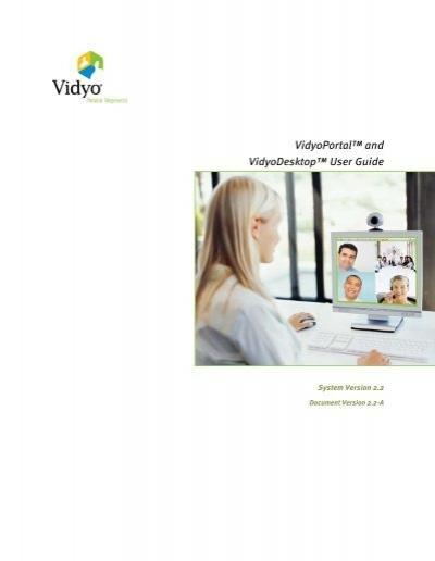 vidyoportal and vidyodesktop user guide rh yumpu com vidyo hd2 user guide vidyo hd2 user guide