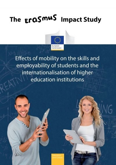 erasmus impact The erasmus student network is glad to participate in such european research study and to have the opportunity to investigate the impact of erasmus mobility and intensive programmes on skills development, employability, institutional development and the internationalisation of higher education institutions in europe.
