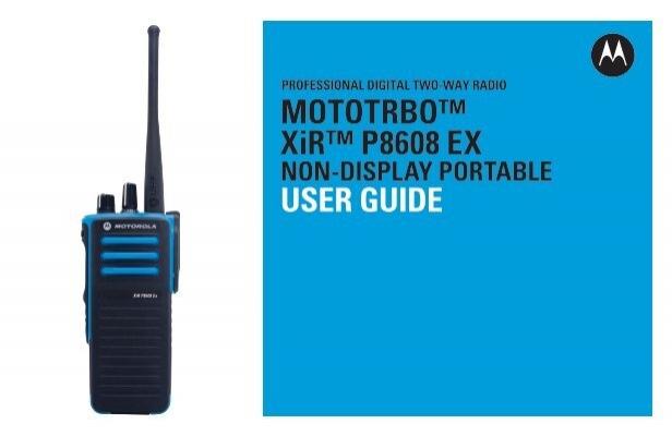 mototrbo xir p8608 ex non display portable user guide rh yumpu com motorola talkabout two way radio user guide Motorola XTS 2500 Portable Radio