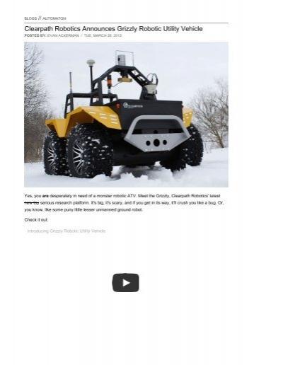Clearpath Robotics Announces Grizzly Robotic ...