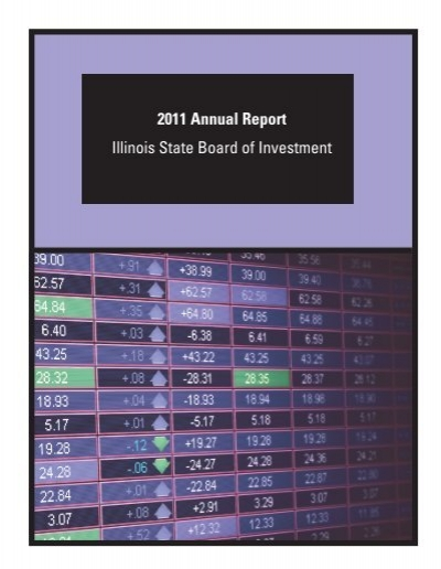 2011 Annual Report Illinois State Board of Investment - State of