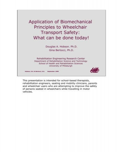 Application of Biomechanical Principles to ... - WheelchairNet