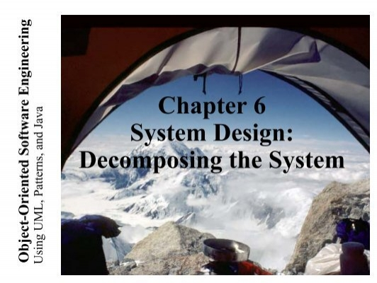 Chapter 6 System Design Decomposing The System
