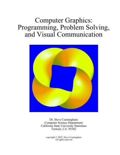 Computer Graphics Programming Problem Solving And