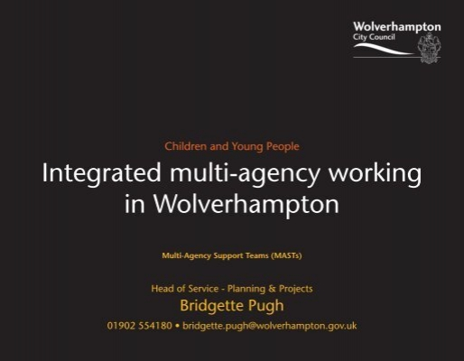 integrated and multi agency working 2 essay 321 multi-agency working the recent drive towards integrated working to improve outcomes for children and young people came about because of the feeling that fragmentation and 'working in silos' can result in uncoordinated and less effective support for.