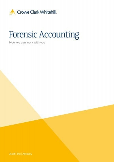 Forensic accounting brochure pdf crowe horwath for Forensic audit of mortgage loan documents
