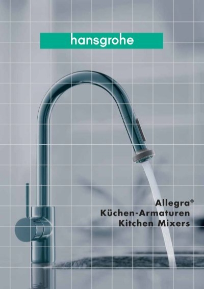 Küchen Armaturen Kitchen Mixers Allegra®