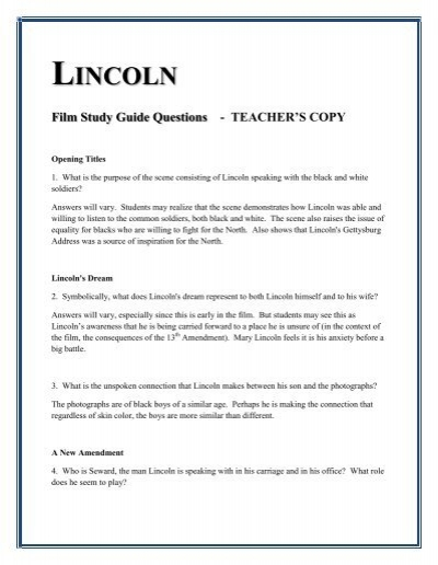 lincoln movie questions essay example Explain your answer and give examples lincoln follows a decentralized approach to management the company has an open-door policy for all top executives, middle .