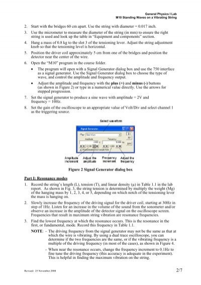 write a lab report for standing waves Home » physics 6b lab manual - introduction table of contents experiment 1 - driven harmonic oscillator click here for experiment 2 - standing waves.