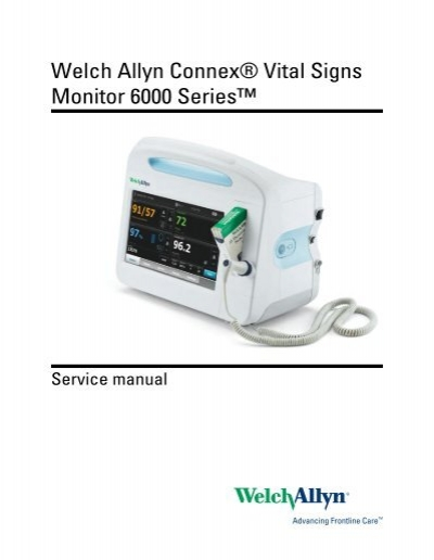 Service manual, welch allyn connex® vital signs monitor 6000.