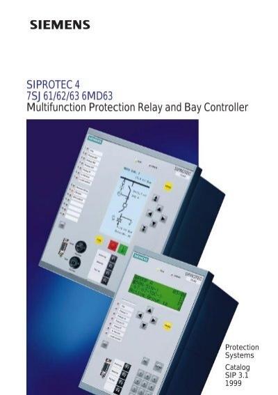 siprotec 4 7sj61 62 63 6md63 multifunction protection relay rh yumpu com Siemens SIPROTEC Relays Siemens SIPROTEC Relays