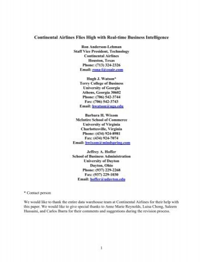 real time business intelligence at continental University of virginia continental is now recognized as a leader in real-time business intelligence based jeffrey a hoffer upon its scalable and extensible architecture, prudent decisions on what data are university of dayton captured in real-time, strong relationships with end users, a small and highly- competent data warehouse staff, a.