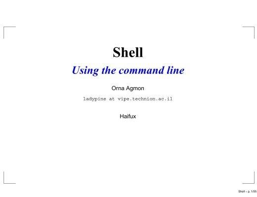 Shell Using The Command Line Haifa Linux Club