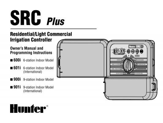 hunter src plus controller owner s manual irrigation direct rh yumpu com hunter src plus manual start Hunter Sprinkler Control Box Manual