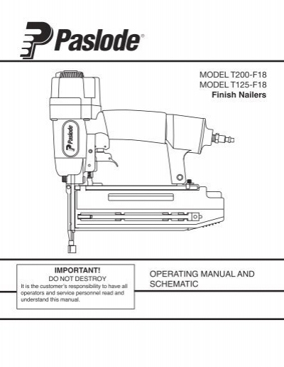 MODEL T200-F18 MODEL T125-F18 Finish Nailers ... - Paslode