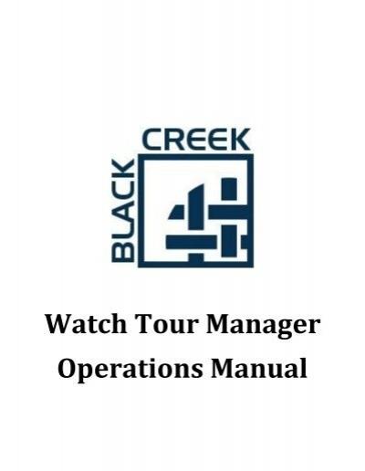 watch tour manager operations manual black creek rh yumpu com