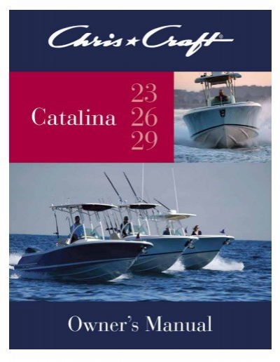 Catalina Owner's Manual - Chris CraftYumpu