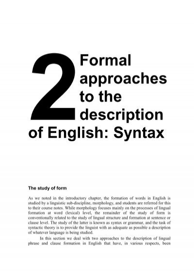 an analysis of the study of linguistics While many linguists are polyglots, the focus of linguistics is about the structure, use and psychology of language in general linguistics is concerned with the nature of language and communication it deals both with the study of particular languages, and the search for general properties common to all languages or large groups of languages.