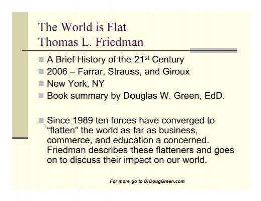 The World Is Flat Thomas L Friedman Dr Doug Green