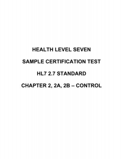 HEALTH LEVEL SEVEN SAMPLE CERTIFICATION TEST HL7 2.7 ...