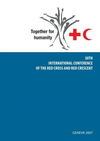 30th International Conference Of The Red Cross And