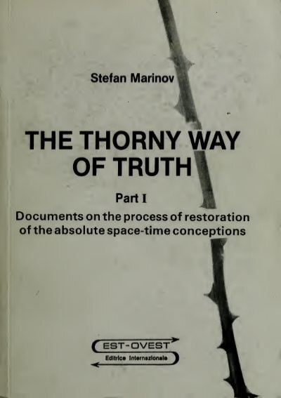 The Thorny Way Of Truth Documents On The Process Of