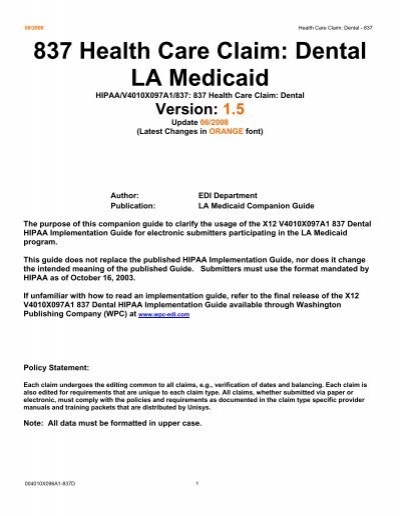 837 Health Care Claim: Dental LA Medicaid - Louisiana Medicaid