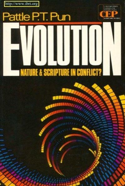 Evolution Nature And Scripture In Conflict Interdisciplinary Biblical