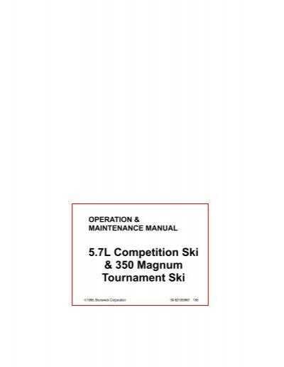 5 7l competition ski 350 magnum tournament ski brunswick rh yumpu com 350 Magnum Ammo 350 Remington Magnum Ballistics