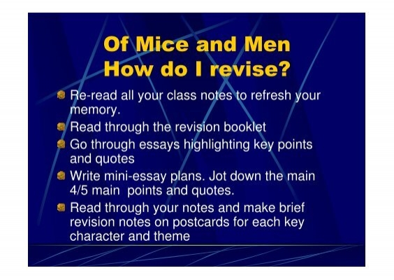 of mice and men mini essay Mice of men essays sometimes the significance of the title of a novel is not immediately obvious i found this to be the case in a novel i have recently read, of.