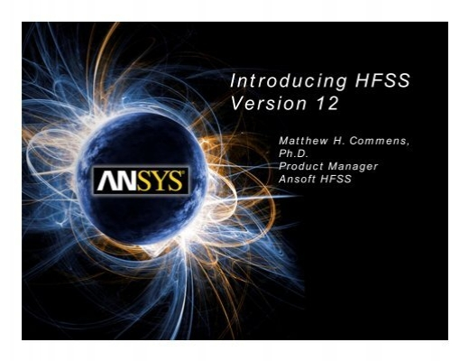 Introducing HFSS Version 12 - Ansys