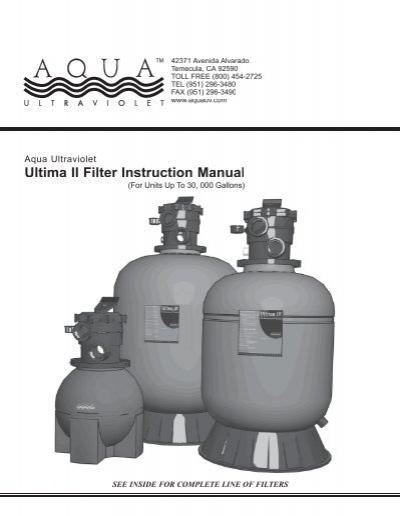 Ultima ii filter instruction manual falling water designs.