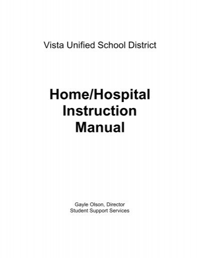 Homehospital Instruction Manual Vista Unified School District