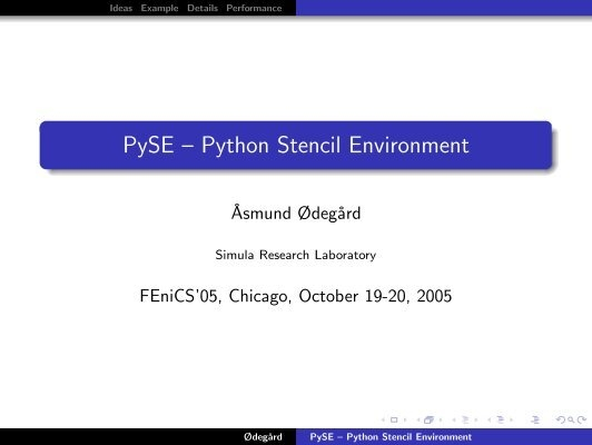 PySE – Python Stencil Environment - FEniCS Project