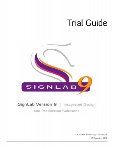 Signlab 9. 1 full version print and cut log in to test it out using.