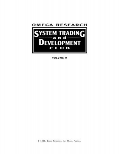 Omega research system trading and development club