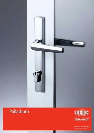 Lockwood Palladium Series Catalogue - ASSA ABLOY