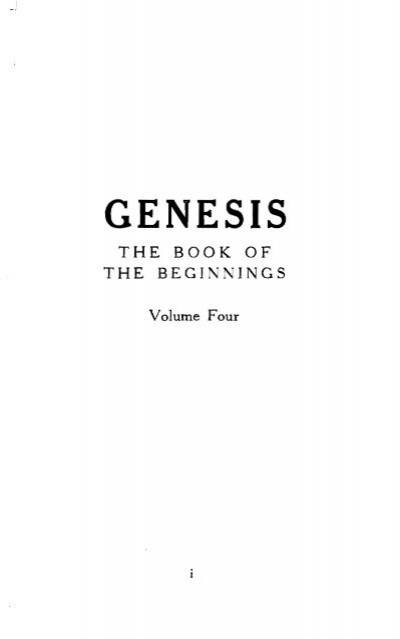 Genesis The Book Of The Beginnings Vol 4 Part 1 Only The Word