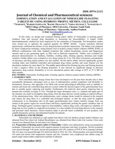formulation and evaluation of mouth dissolving nimesulide tablets biology essay The tablets were evaluated according to the usp based on weight variation, thickness, hardness, friability, disintegration time, a simulated wetting test, and in-vitro dissolution the determination of the most effective type and optimal amount of superdisintegrants for orally disintegrating mini-tablets was manufactured by direct compression.
