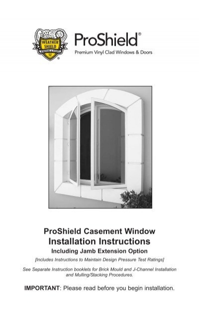 Proshield Casement Window Installation Instructions Home Doors