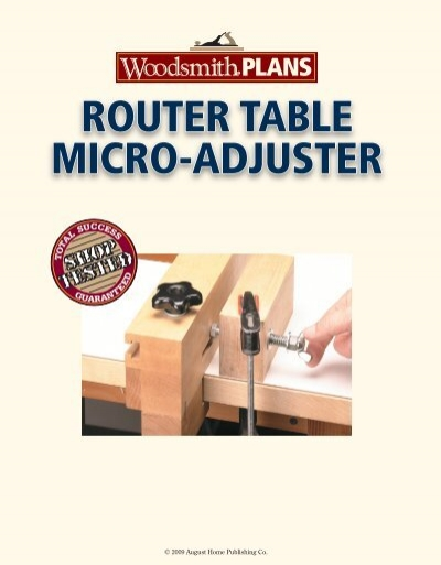 Router Table Micro Adjuster Woodsmith Shop