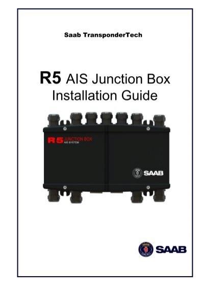installation guide for j4 junction box for r4 ais transponder saab rh yumpu com Service Manuals saab r5 supreme ais installation manual