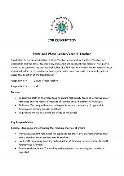 JOB DESCRIPTION Post KS2 Phase LeaderYear 6 Teacher Eteach – Job Responsibilities of a Teacher