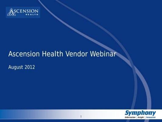 Ascension Health Vendor Webinar