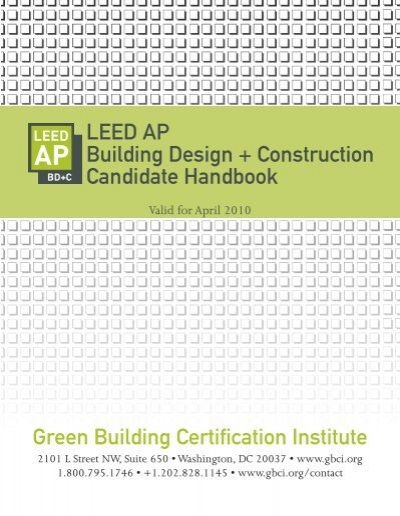 LEED AP BD+C candidate handbook - Green Building Certification ...