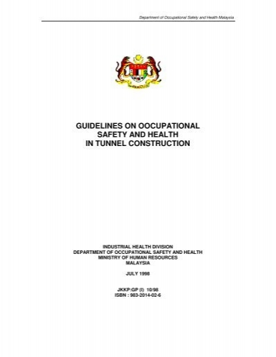 Guidelines On Occupational Safety And Health In Tunnel Dosh