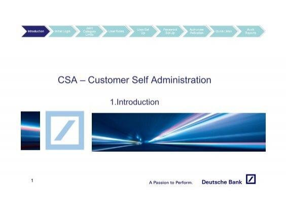 CSA â Customer Self Administration - GTB - Deutsche Bank