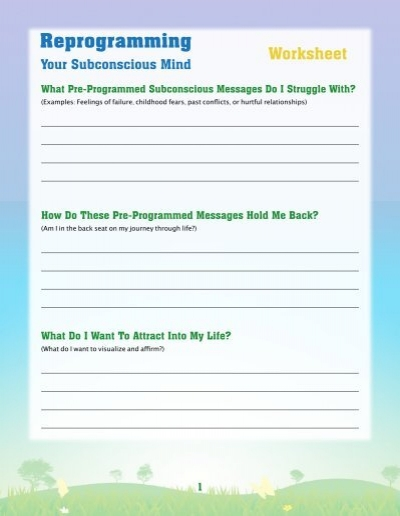 Reprogramming Your Subconscious Mind Worksheet